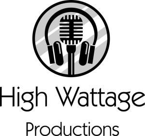 High Wattage Productions, Plattsburgh