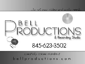 BELL PRODUCTIONS, Nanuet — ...Where Creativity Comes Standard