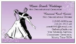 Moon Struck Weddings, San Antonio — Moon Struck Weddings, Non-Denominational Weddings, Vow Renewals, Second Marriages, Commitment Ceremonies, Baptisms. Notary Services available.