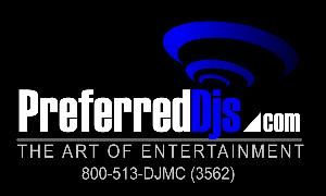 Preferred DJs Incorporated, New York — We Are A Full Service Mobile DJ Entertainment Company Fully Insured Serving The New York / Long Island & Tri State Area With Music For All Occasions. Contact Us So We Can Discuss How We Can Customize An Entertainment Package For Your Next Event. Check Us Out On The Web At www.PreferredDjs.com Or Call 1-800-513-DJMC(3562)for More Information.