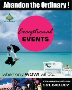Paragon Events, Delray Beach — Event Planning, Corporate or Social, Destination Management, Online Registration, Local or International, Decor, Audiovisual. Full Service Event Coordination