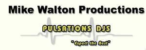 Mike Walton Productions / Pulsations DJ's, Old Forge