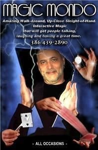 Magic Mondo, Flagler Beach — Magician. Specializing in close-up, walk-around and table magic.