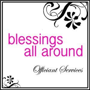 Blessings All Around (Mobile Officiant), Long Beach — Blessings All Around ~ Celebrating your life in ceremony. From weddings to baptisms, we are there for you. Offering mobile officiant services for Los Angeles County and Orange County.