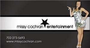 Missy Cochran Entertainment, Las Vegas — Missy Cochran Entertainment is a full service entertainment provider and event planning company based in Las Vegas Nevada. We provide all forms of entertainment including live bands, dancers, choreography, DJs, emcees, comedians, singers, aerialist, and much more.