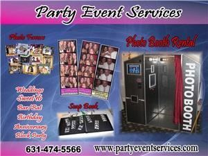 Party Event Services, Port Jefferson Station — Party Rental Photo Booth Video Karaoke Booth Gren Screen Effects Dance in your own music video tents chairs photo Favors & Much More Please go to the Web site