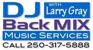 DJ BackMIX Music Services (Larry Gray), Kelowna