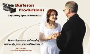 Burleson Productions, Tucson — Think you can't afford the best wedding video available?       Think again! 