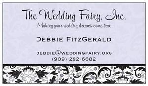 The Wedding Fairy, Inc., Claremont — At The Wedding Fairy, Inc., our goal is to give you the wedding you've always dreamed of, while still staying within your budget. We specialize in Southern California and Napa and Sonoma Valley weddings. 