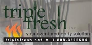 Triple Fresh, Coatesville — Triple Fresh is your Event and Party Solution.  Specializing in fresh and flavorful fare that is sure to please.  Our diverse menu options encompass everything from gourmet dishes to whole roasted pigs to sandwiches and hoagies.  Everything you need...from Black-tie to Barbecue!