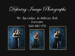 Defining Image Photographs, Olympia — Defining Image Photographs will provide exceptional service and a quality product that will exceed your photographic expectations. We are available for your Military Ball, Wedding or other special event.