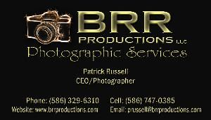 BRR Productions, Clinton Township — We are a full service photography company to fit your needs from parties with onsite printing to high school seniors, families and more. Give us a call for the best price in town from a PROFESSIONAL Photographer and a member of Detroit Profesional Photographers Association. You may also reach us by email at prussell@brrproductions.com or by calling us at 586-747-0385.