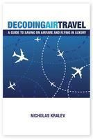 "Kralev International, Santa Fe — Nicholas Kralev, author of the new book ""Decoding Air Travel,"" will share strategies and techniques that can save travelers hundreds -- even thousands -- of dollars per ticket by building their own airfare, how to fly in Business and First Class for the price of coach, and how to enjoy various travel luxuries at no additional cost. As the event will be held at a private club, we ask that you register free of charge by clicking on the link below to ensure your inclusion in the guest list."