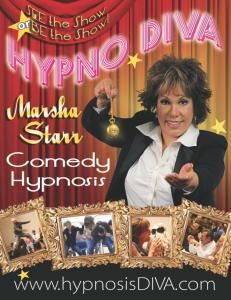 THE HYPNO DIVA, San Diego — RATED H FOR HILARITY! The hypno Diva Marsha Starr provides a fast-paced, action packed, laugh-a-minute comedy hypnosis show that you and your guests will be laughing about for years to come. See the show or BE the show!