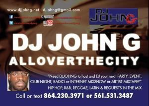DJJOHNG ALLOVERTHECITY - Columbia, Columbia — GET A BETTER DJ...DJJOHNG! #DJJOHNG :: DJJOHNG@gmail.com :: http://itsmyURLs.com/DJJOHNG http://DJJOHNG.net/ http://twitter.com/DJJOHNG http://reverbnation.com/DJJOHNG http://myspace.com/DJJOHNG http://youtube.com/DJJOHNG http://thumbtack.com/djjohn-g 561.531.3487 864.230.3971 (704) 916.9228 Miami (305) 918.2633 (404) 919.1593