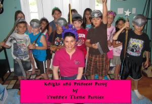 Yvonne's Theme Parties, Manahawkin — Yvonne's Theme Parties plans, decorates and hosts a Knight and Princess Party!