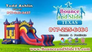 Bounce and Slide Texas, Mansfield — Fort Worth, Arlington and Mansfield Texas bounce house rentals, margarita machines and everything you need for a great backyard party, festival or church fundraiser. State inspected and insured, we offer more than the standard bounce house. All of our inflatables have slides and basketball hoops and we take great pride in maintaining our equipment. Give us a call and let us bring the fun to your next event.
