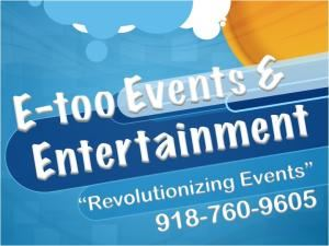 E-too Events & Entertainment, Stillwater — E-Too Events & Entertainment is the only way to make your event successful. Combined we have over 16 years of experience. E-Too is proud to serve with you quality communication and a menu of options. We use nothing but the best!