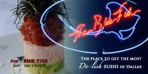The Blue Fish - Las Colinas, Irving