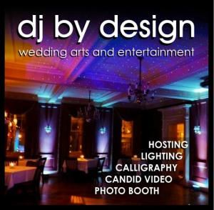 DJ BY DESIGN - Arts & Entertainment for Exceptional Events