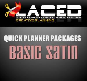 QPB Basic (Satin) Package, Laced Creative Planning, Madison — Basic