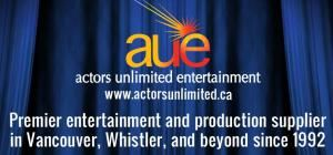 Actors Unlimited Entertainment, Vancouver