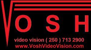 Vosh Video Vision, Nanaimo