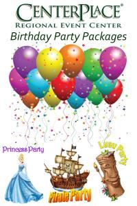 Birthday Party Packages, CenterPlace Regional Event Center, Spokane