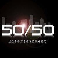 50/50 ENTERTAINMENT