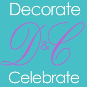 Decorate & Celebrate !