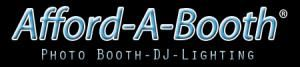 Afford-A-Booth - Photo Booth/DJ/Lighting