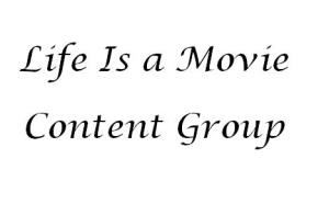 Life Is A Movie Content Group