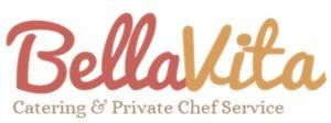 Bella Vita Catering & Private Chef Service