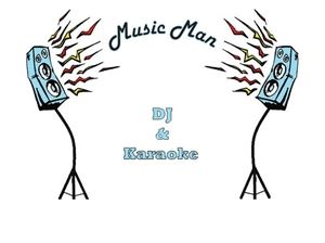Music Man DJ and Karaoke