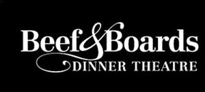Beef & Boards Dinner Theatre