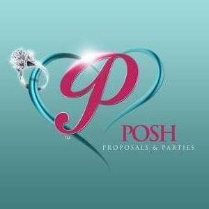 Posh Proposals & Parties