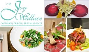 A Joy Wallace Catering, Design and Special Events