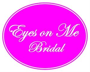 Eyes on Me Bridal