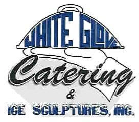 White Glove Catering and Ice Sculptures / Elegant Edibles Special Events