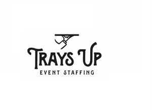 Trays Up Event Staffing