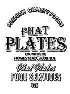 Phat Plates Food Services, LLC