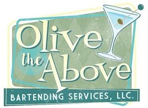 Olive the Above Bartending Services LLC