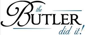 The Butler Did It!