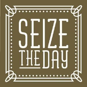 Seize the Day Events