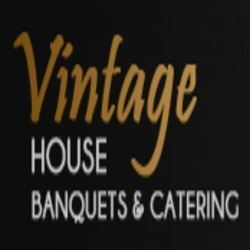 Vintage House Banquets and Catering