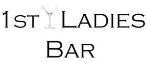 1st Ladies Bar