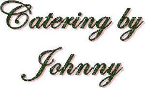 Catering by Johnny