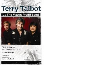 Terry Talbot and The Mason Proffit Band, Fresno  Terry is still heralded by many critics to be one of folk rocks finest acoustic guitarists of all time. And now, joined by Byron Hori on guitar and vocals and Brian Beal on bass and vocals, Terry Talbot and the Mason Proffit Band, bring a highly charged, culturally rich show to Fresno.  Terry Talbot and Mason Profit will entertain you beyond belief! Their line up of original and familiar songs takes the listener on an unforgettable American musical Journey that will keep you coming back for more!!