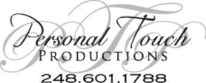 Personal Touch Productions, Utica — What if you could relive the dream.....