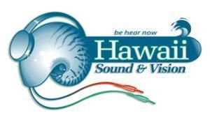 Hawaii Sound & Vision